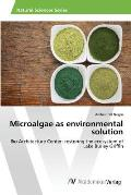 Microalgae as Environmental Solution