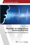 Phonetik Im Integrativen Deutschunterricht