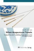 When Acupuncure Travels