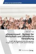 Egovernment - Nutzen Fur Wirtschaft Und Offentliche Verwaltung