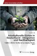 Interkulturelle Garten in Deutschland - Integration Und Nachhaltigkeit