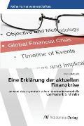 Eine Erklarung Der Aktuellen Finanzkrise
