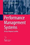 Performance Management Systems: Design, Diagnosis and Use