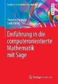 Einfuhrung in Die Computerorientierte Mathematik Mit Sage