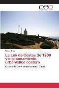 La Ley de Costas de 1988 y El Planeamiento Urbanistico Costero
