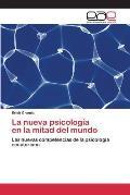 La Nueva Psicologia En La Mitad del Mundo
