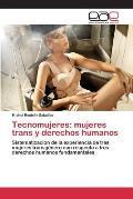 Tecnomujeres: Mujeres Trans y Derechos Humanos