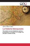 La Historia Blanqueada