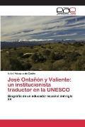 Jose Ontanon y Valiente: Un Institucionista Traductor En La UNESCO