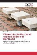 Diseno Bioclimatico En El Espacio Publico de Maracaibo