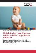 Habilidades Cognitivas En Ninos y Ninas de Primera Infancia