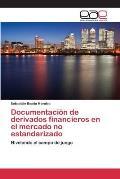 Documentacion de Derivados Financieros En El Mercado No Estandarizado