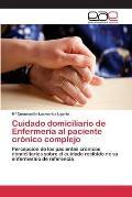 Cuidado Domiciliario de Enfermeria Al Paciente Cronico Complejo