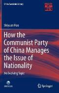 How the Communist Party of China Manages the Issue of Nationality: An Evolving Topic