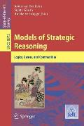 Models of Strategic Reasoning: Logics, Games, and Communities