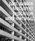 Carl Aubock Architekt (1924-1993): Design for Modern Living