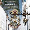 Sternbrau: The History of an Old-Established Salzburg Inn and Brewery
