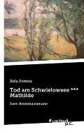 Tod Am Schwielowsee *** Mathilde