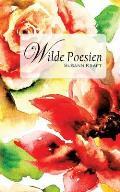 Wilde Poesien