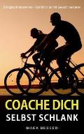 Coache Dich Selbst Schlank