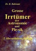 Grosse Irrtumer Der Astronomie Und Physik