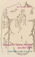 Klassische Tattoo-Motive Aus Der Ddr