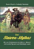 Der Slawen-Mythos