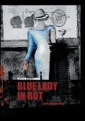 Blue Lady in Rot
