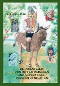 Die Abenteuer Von Ritter Rubchen Und Seinem Esel 'Ruhr Mich Nicht An'