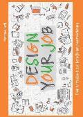 Design Your Job