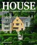 House British Domestic Architecture