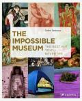 Impossible Museum The Best Art Youll Never See