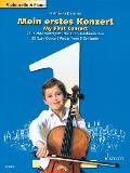 My First Concert - 25 Easy Concert Pieces from 5 Centuries: Cello and Piano