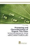 Processing and Characterization of Organic Thin Films