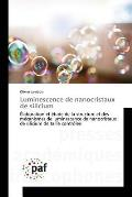 Luminescence de Nanocristaux de Silicium