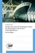 Etude Du Cout de Transport Dans Les Echanges Maritimes Internationaux