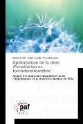 Optimisation de La Dose D'Irradiation En Tomodensitometrie