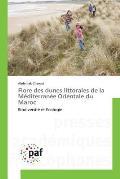 Flore Des Dunes Littorales de La Mediterranee Orientale Du Maroc