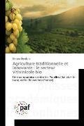 Agriculture Traditionnelle Et Innovante: Le Secteur Vitivinicole Bio