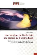 Une Analyse de L'Industrie Du Disque Au Burkina Faso