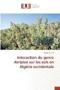 Interaction Du Genre Atriplex Sur Les Sols En Algerie Occidentale