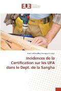 Incidences de La Certification Sur Les Ufa Dans Le Dept. de La Sangha