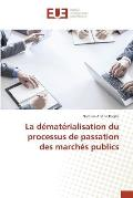 La Dematerialisation Du Processus de Passation Des Marches Publics