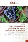 Etude de La Diversite Genetique Des Vignes Autochtones Marocaines