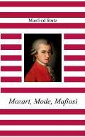 Mozart, Mode, Mafiosi