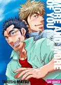 More & More of You Gay Manga 160 Pages Black & White Softcover with Flaps 6.75 X 9.5