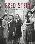 Fred Stein: Paris New York