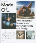 Made Of New Materials Sourcebook for Architecture & Design