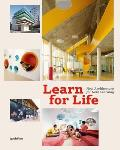 Learn for Life New Architecture for New Learning