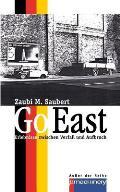 Go East: Erlebnisse Zwischen Verfall Und Aufbruch